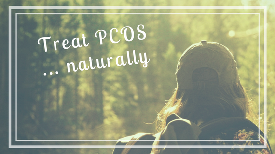 Nutrition & Lifestyle Tips to Treat PCOS Naturally